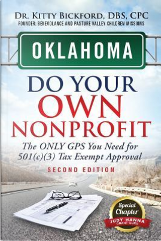 Oklahoma Do Your Own Nonprofit by Kitty Bickford