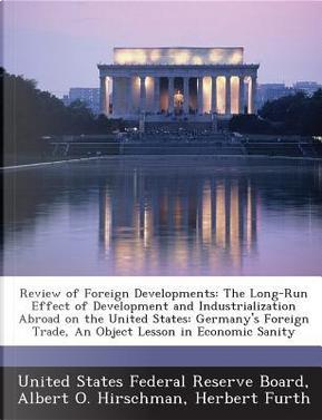 Review of Foreign Developments by Albert O Hirschman