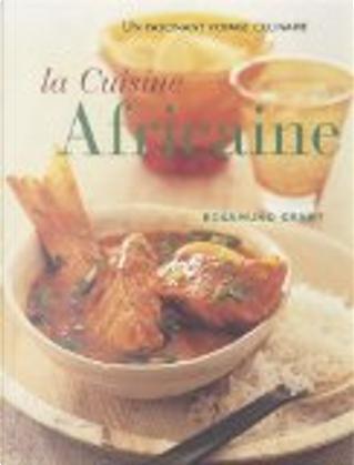 La cuisine africaine by Rosamund Grant