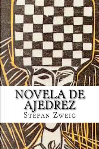 Novela De Ajedrez/Chess Novel by Stefan Zweig