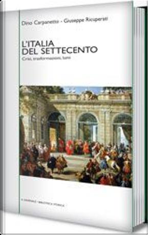 L'Italia del Settecento by Dino Carpanetto, Giuseppe Ricuperati