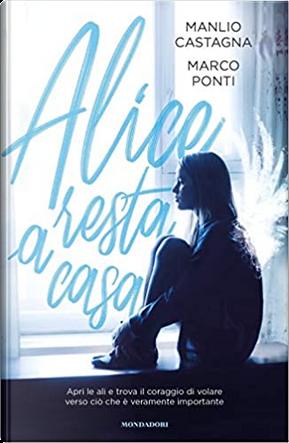 Alice resta a casa by Manlio Castagna, Marco Ponti