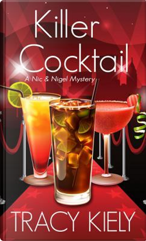 Killer Cocktail by Tracy Kiely