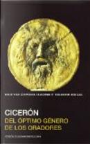 Del óptimo género de los oradores by Cicéron