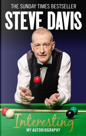 Interesting by Steve Davis