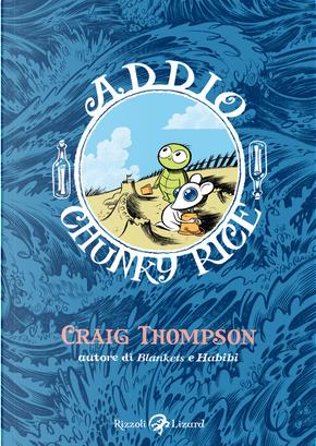 Addio, Chunky Rice by Craig Thompson