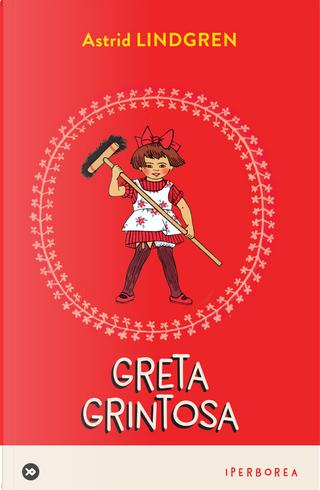 Greta grintosa by Astrid Lindgren
