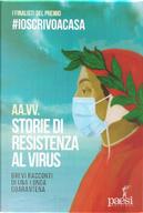 Storie di resistenza al virus