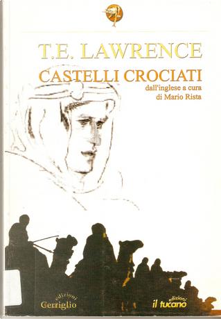 Castelli crociati by Thomas E. Lawrence