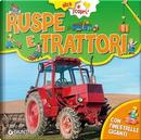 Ruspe e trattori by Veronica Pellegrini