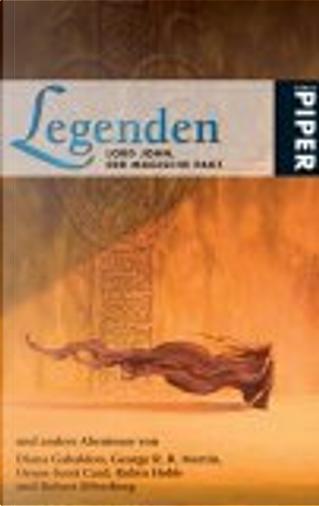 Legenden by Robert Silverberg, Robin Hobb, Orson Scott Card, Diana Gabaldon, George R.R. Martin