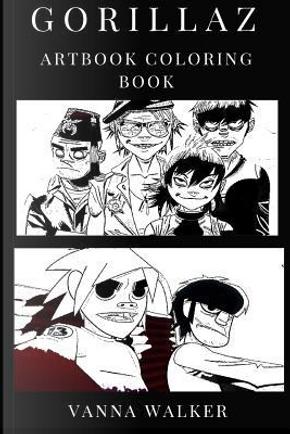 Gorillaz Artbook Coloring Book by Vanna Walker