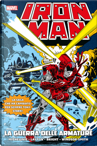 Iron Man - La guerra delle armature by David Michelinie