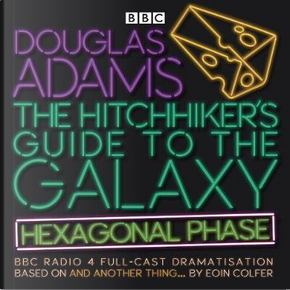 The Hitchhiker's Guide to the Galaxy by EOIN COLFER