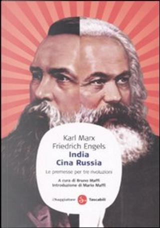 India, Cina, Russia by Friedrich Engels, Karl Marx