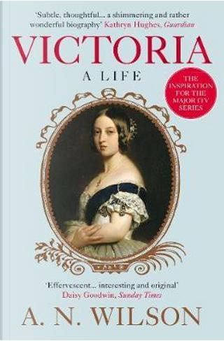 Victoria by A. N. Wilson