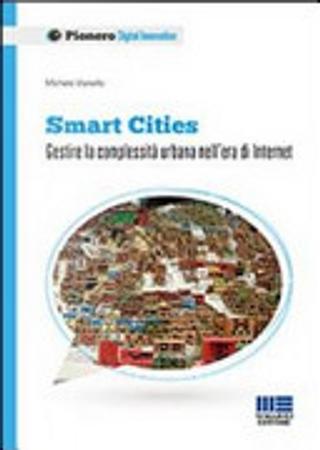 Smart Cities by Michele Vianello
