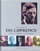 The Life of DH Lawrence by Keith Donohue, Keith Sagar, Sagar