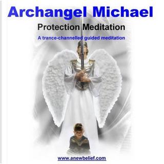 Archangel Michael Protection Meditation - Guided Meditation by Glenn Harrison