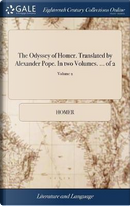 The Odyssey of Homer. Translated by Alexander Pope. in Two Volumes. ... of 2; Volume 2 by HOMER