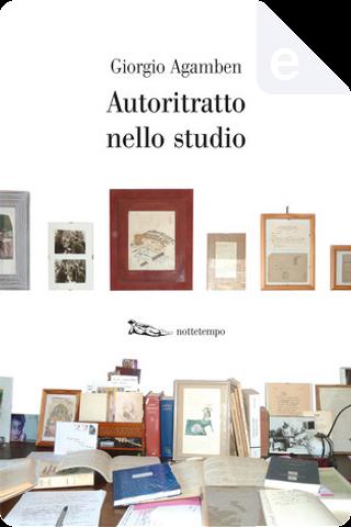 Autoritratto nello studio by Giorgio Agamben
