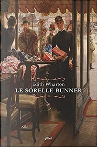 Le sorelle Bunner by Edith Wharton