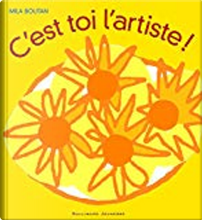 C'est toi l'artiste ! by Mila Boutan