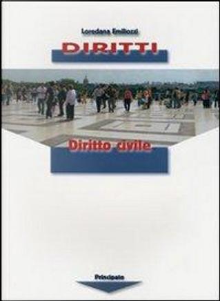 Diritti. Per le Scuole superiori by Emiliozzi