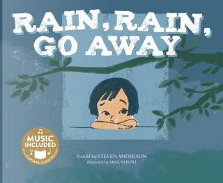 Rain, Rain, Go Away by Steven Anderson