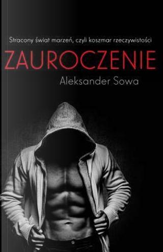 Zauroczenie by Aleksander Sowa