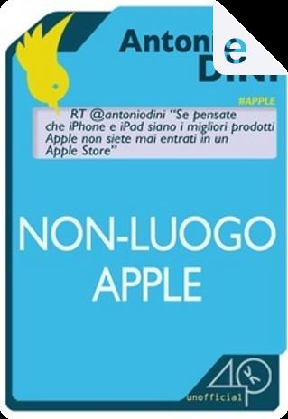 Non-luogo Apple by Antonio Dini