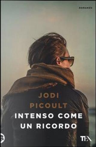 Intenso come un ricordo by Jodi Picoult