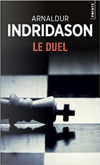 Le duel by Arnaldur Indriðason