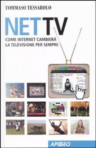 Net Tv by Tommaso Tessarolo