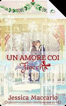 Un amore coi fiocchi by Jessica Maccario