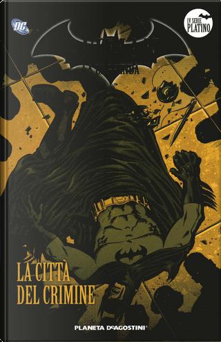Batman la Leggenda n. 31 by David Lapham, Ramon Bachs
