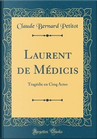 Laurent de Médicis by Claude Bernard Petitot