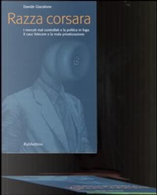 Razza corsara by Davide Giacalone