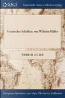Vermischte Schriften by Wilhelm Müller