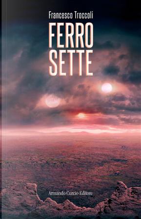 Ferro sette by Francesco Troccoli