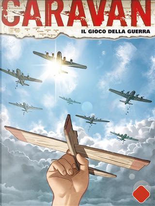 Caravan n. 08 (di 12) by Maurizio Gradin, Michele Medda, Werner Maresta