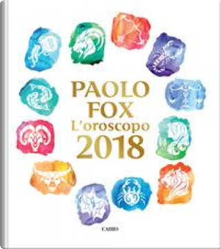 L'oroscopo 2018 by Paolo Fox