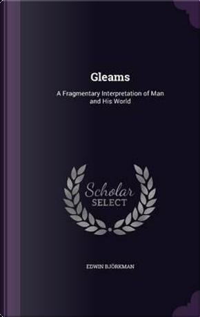 Gleams by Edwin Bjorkman