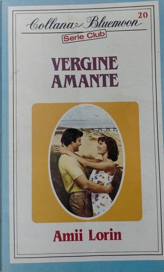 Vergine amante by Amii Lorin