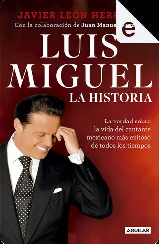 Luis Miguel by Javier León Herrera