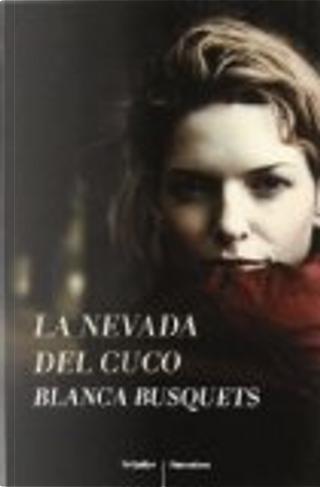 La nevada del cuco by Blanca Busquets