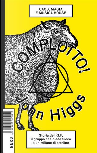 Complotto! by John Higgs