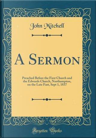 A Sermon by John Mitchell