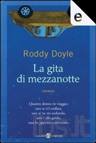 La gita di mezzanotte by Roddy Doyle