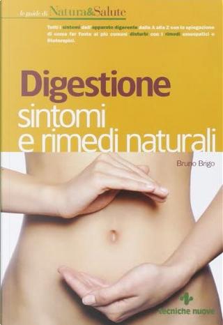 Digestione by Bruno Brigo